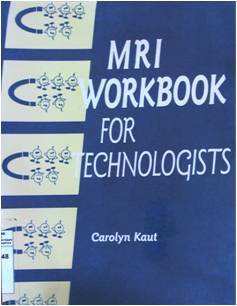 MRI Workbook for Technologistic
