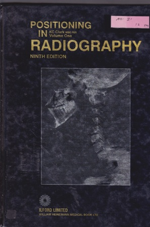 Positioning In Radiography Volume One Edition Ninth