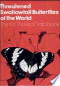 Threatened Swallowtail Butterflies of the World: the IUCN Red Data Book ...